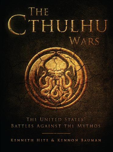 The Cthulhu Wars: The United States' Battles Against the Mythos - Dark Osprey (Paperback)