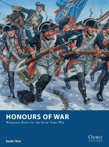Honours of War: Wargames Rules for the Seven Years War - Osprey Wargames 11 (Paperback)
