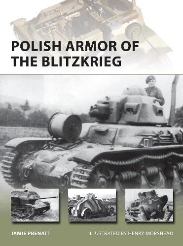 Polish Armor of the Blitzkrieg - New Vanguard 224 (Paperback)