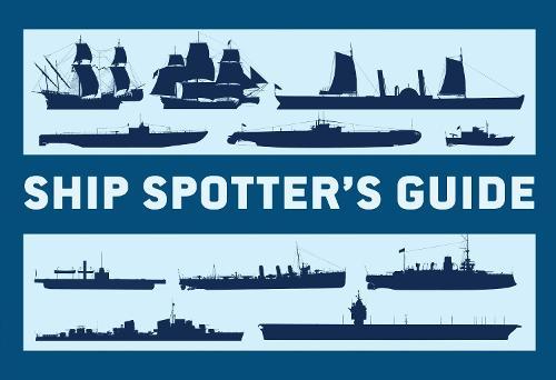 Ship Spotter's Guide (Paperback)