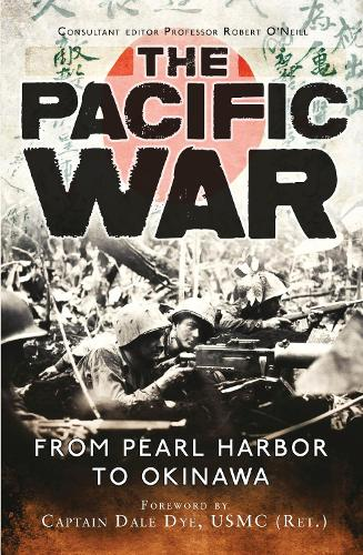 The Pacific War: From Pearl Harbor to Okinawa (Paperback)