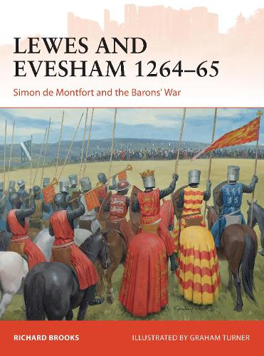 Lewes and Evesham 1264-65: Simon de Montfort and the Barons' War - Campaign (Paperback)