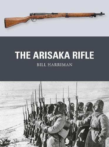 The Arisaka Rifle - Weapon 70 (Paperback)