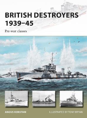 British Destroyers 1939-45: Pre-war classes - New Vanguard (Paperback)