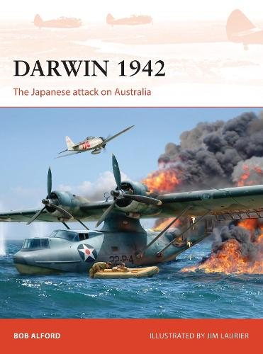 Darwin 1942: The Japanese attack on Australia - Campaign (Paperback)