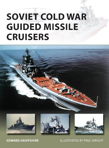 Soviet Cold War Guided Missile Cruisers - New Vanguard 242 (Paperback)