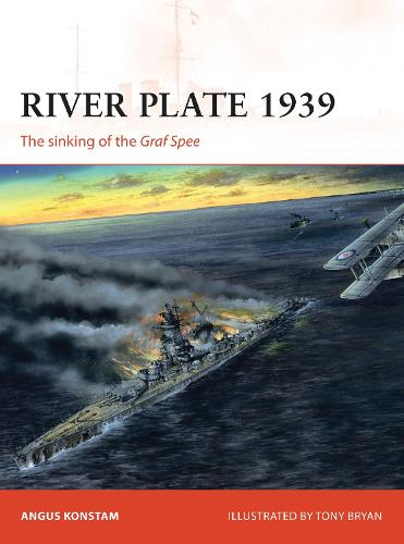 River Plate 1939: The sinking of the Graf Spee - Campaign (Paperback)