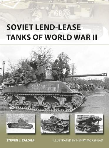Soviet Lend-Lease Tanks of World War II - New Vanguard 247 (Paperback)