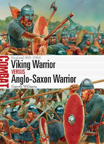 Viking Warrior vs Anglo-Saxon Warrior: England 865-1066 - Combat 27 (Paperback)