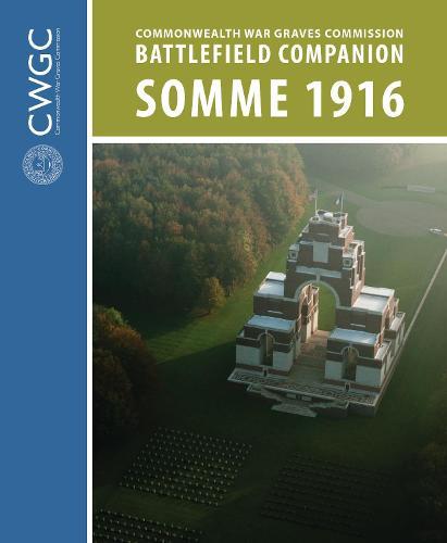 CWGC Battlefield Companion Somme 1916 (Paperback)