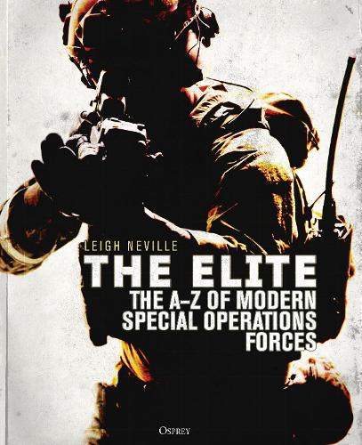 The Elite: The A-Z of Modern Special Operations Forces (Hardback)
