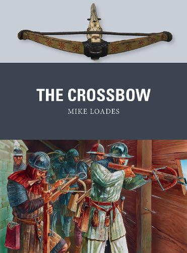 The Crossbow - Weapon 61 (Paperback)