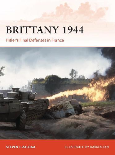 Brittany 1944: Hitler's Final Defenses in France - Campaign 320 (Paperback)