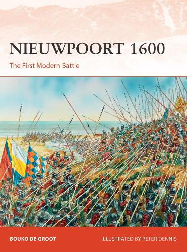 Nieuwpoort 1600: The First Modern Battle - Campaign 334 (Paperback)
