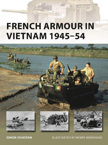 French Armour in Vietnam 1945-54 - New Vanguard 267 (Paperback)
