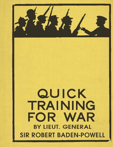 QUICK TRAINING FOR WAR (Hardback)