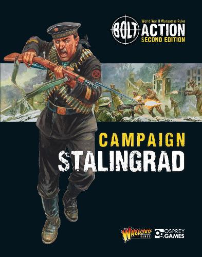 Bolt Action: Campaign: Stalingrad - Bolt Action (Paperback)