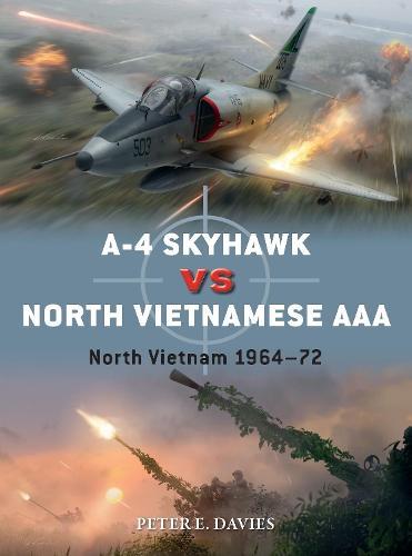A-4 Skyhawk vs North Vietnamese AAA: North Vietnam 1964-72 - Duel 104 (Paperback)