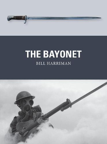 The Bayonet - Weapon (Paperback)