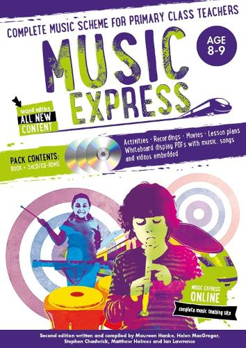 Music Express: Age 8-9 (Book + 3CDs + DVD-ROM): Complete Music Scheme for Primary Class Teachers - Music Express (Paperback)