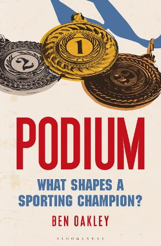 Podium: What Shapes a Sporting Champion? (Paperback)