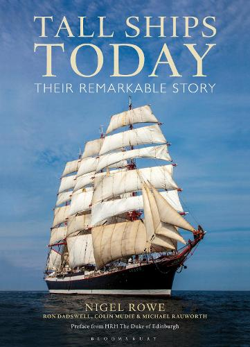 Tall Ships Today: Their remarkable story (Hardback)