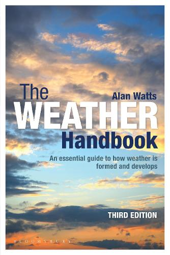 The Weather Handbook: An Essential Guide to How Weather is Formed and Develops (Paperback)
