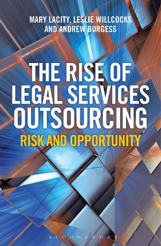 The Rise of Legal Services Outsourcing: Risk and Opportunity (Paperback)