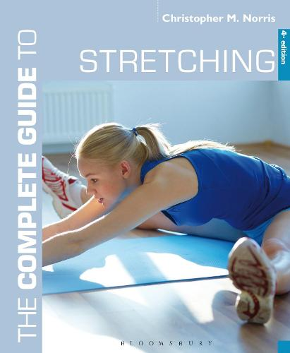 The Complete Guide to Stretching: 4th edition - Complete Guides (Paperback)