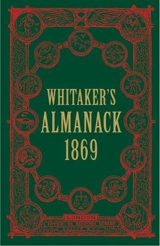 Whitaker's Almanack 1869 - Whitaker's (Hardback)