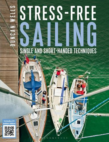 Stress-Free Sailing: Single and Short-handed Techniques (Paperback)