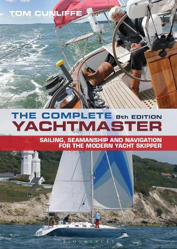 The Complete Yachtmaster: 8th edition (Hardback)
