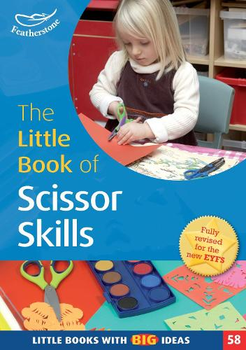 The Little Book of Scissor Skills: Little Books with Book Ideas (58) - Little Books (Paperback)