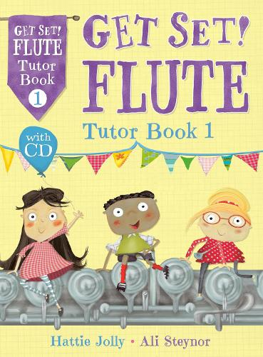 Get Set! Flute Tutor Book 1 with CD