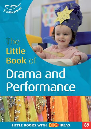 The Little Book of Drama and Performance - Little Books (Paperback)