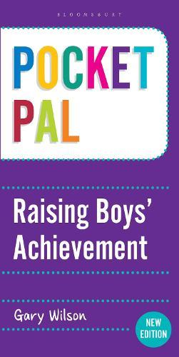 Pocket PAL: Raising Boys' Achievement - Pocket PAL (Paperback)
