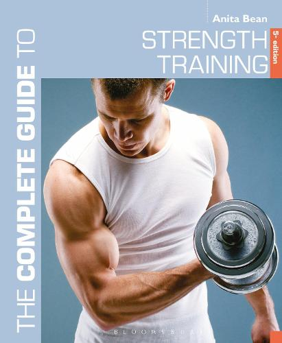 The Complete Guide to Strength Training 5th edition - Complete Guides (Paperback)