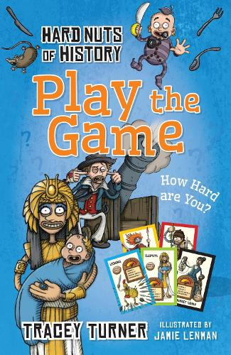 Hard Nuts of History: Play the Game (Paperback)