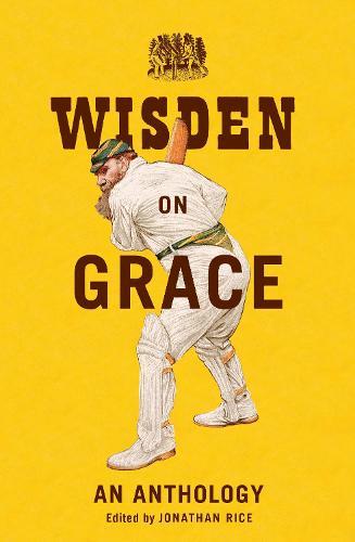 Wisden on Grace: An Anthology (Hardback)