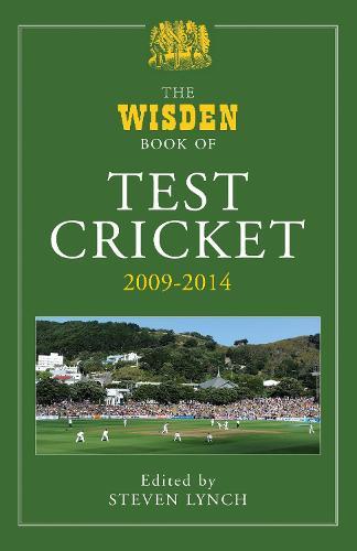 The Wisden Book of Test Cricket 2009 - 2014 (Hardback)