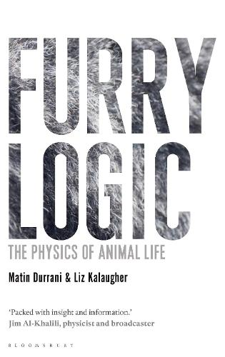 Furry Logic: The Physics of Animal Life (Hardback)