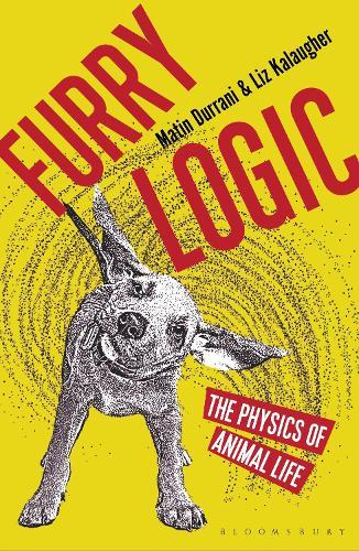 Furry Logic: The Physics of Animal Life (Paperback)