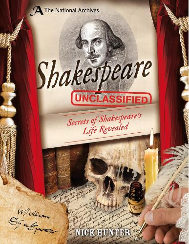 The National Archives: Shakespeare Unclassified (Hardback)