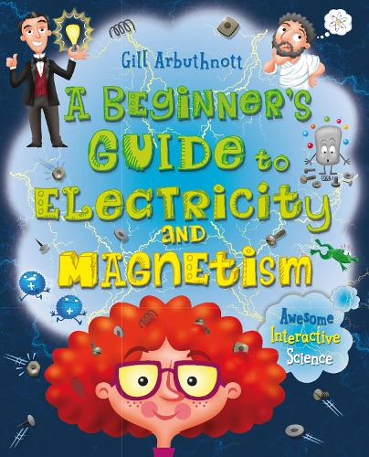 A Beginner's Guide to Electricity and Magnetism (Paperback)