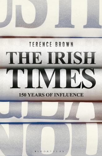 The Irish Times: 150 Years of Influence (Hardback)