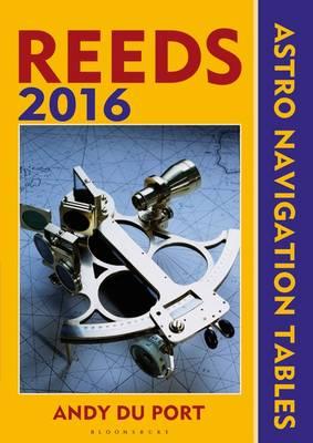 Reeds Astro-Navigation Tables 2016 (Paperback)