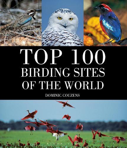 Top 100 Birding Sites Of The World (Hardback)