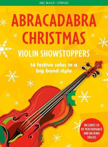 Abracadabra Christmas: Violin Showstoppers - Abracadabra Strings (Paperback)
