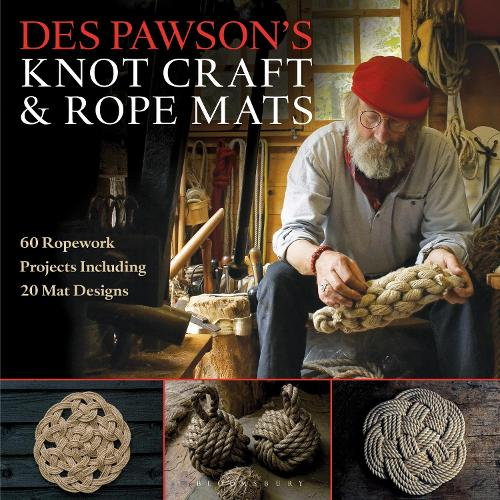 Des Pawson's Knot Craft and Rope Mats: 60 Ropework Projects Including 20 Mat Designs (Paperback)