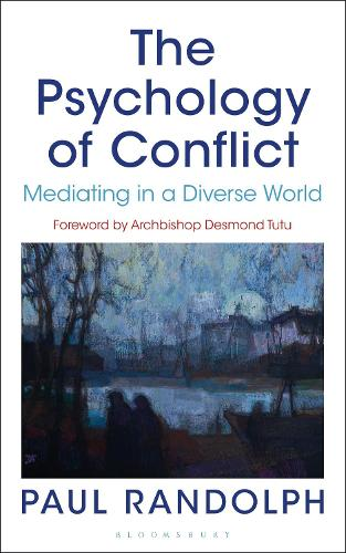 The Psychology of Conflict: Mediating in a Diverse World (Paperback)